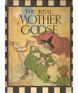 THE REAL MOTHER GOOSE BY BLANCHE FISHER WRIGHT (1916.. - $73.79