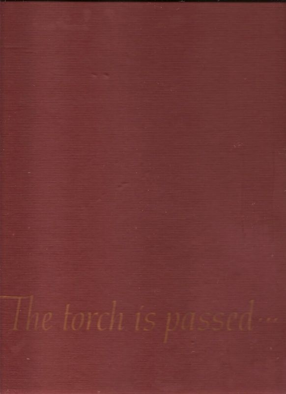 THE TORCH IS PASSED... BY THE ASSOCIATED PRESS 1963, HC