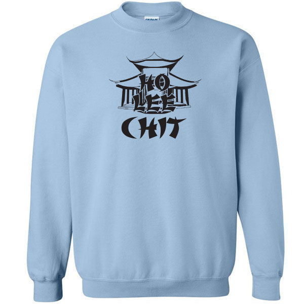 077 Ho Lee Chit Crew sweatshirt asian funny bad words rude All Sizes & Colors image 2