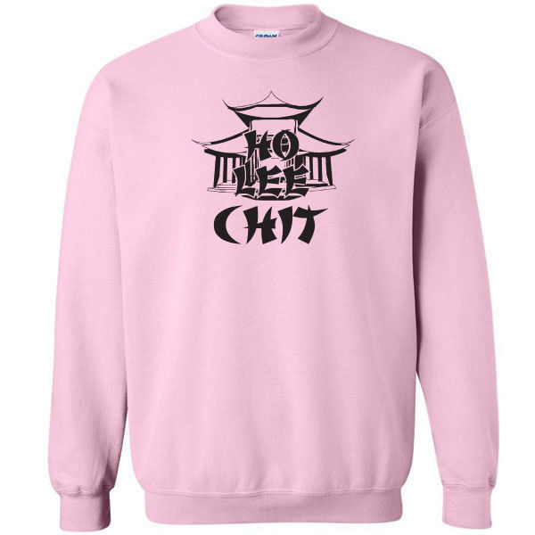 077 Ho Lee Chit Crew sweatshirt asian funny bad words rude All Sizes & Colors image 3