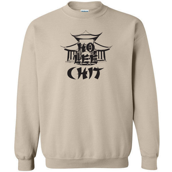 077 Ho Lee Chit Crew sweatshirt asian funny bad words rude All Sizes & Colors image 4