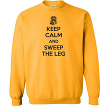 019 Keep Calm Sweep Leg Crewneck funny karate 80s movie new dojo AllSizes/Colors - $20.00