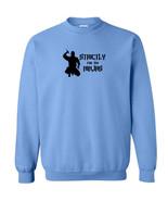 061 Strictly for my Ninjas Crew Sweatshirt ninja karate funny All Sizes/Colors - $20.00