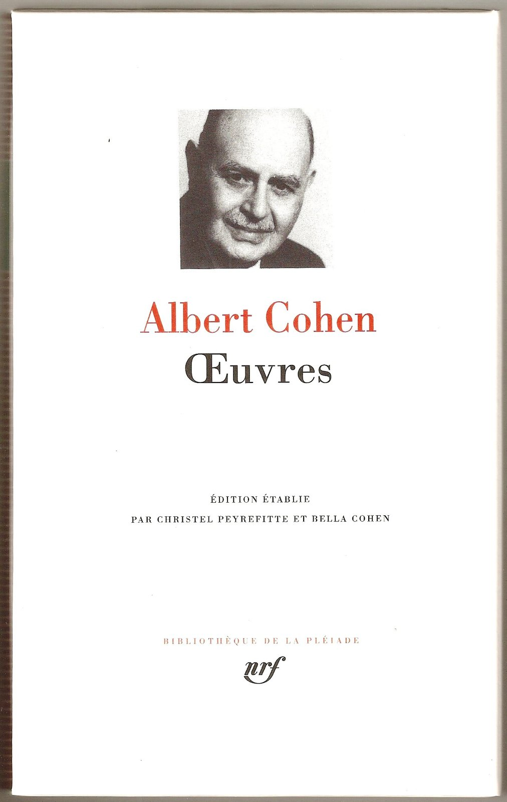 Primary image for Oeuvres (Works) Albert Cohen French HC Book Bibliotheque Pleiade NEW - 1993