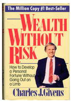 Givens: Wealth Without Risk: How to Develop Fortune without Going on a L... - $5.40