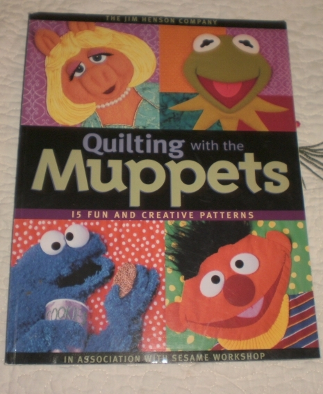 Primary image for Quilting with the Muppets 15 Fun and Creative Patterns