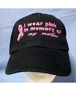 Breast Cancer Hat Pink Ribbon I wear in Memory of my Mother Black Baseba... - $19.57