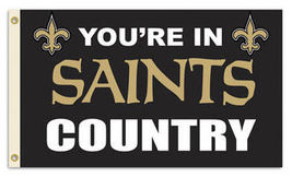 NFL New Orleans Saints Flag  You're in Saints Country - $13.95
