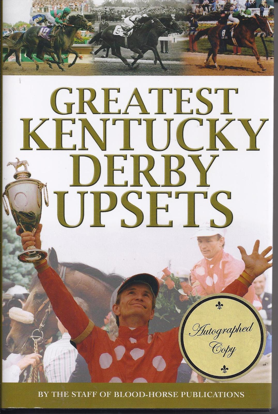 Primary image for Greatest Kentucky Derby Upsets Autographed Copy