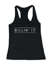 Women's Graphic Tanks - Killin' It Killing It Black Cotton Sleeveless Ta... - $14.99+