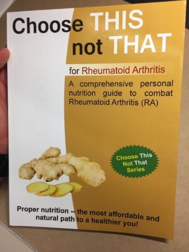 Primary image for Choose This Not That For Rheumatoid Arthritis Comprehensive Nutritional Guide