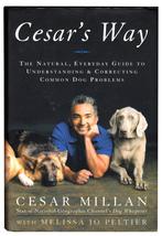 Cesar's Way (Hardcover) By Cesar Millan, Dog Whisperer on National Geogr... - $7.20
