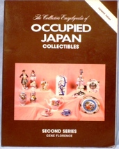 The Collector's Encyclopedia of Occupied Japan Series Two - $5.00