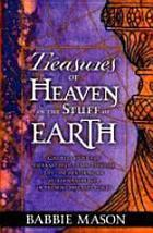 Treasures of Heaven in the Stuff of Earth 9780884197256 Babbie Mason - $22.11