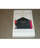 By Invitation Only the Gilt Groupe by Maybank & Wilson HCwDJ, signed 201... - $11.99
