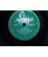 "Barton Brothers Joe & Paul PT 1&2 Yiddish Comedy Apollo 10"" 78 RPM # 138... - $9.99"