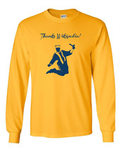 004 Thanks Wikipedia college graduation  Long Sleeve Shirt All Sizes and Colors - $18.00