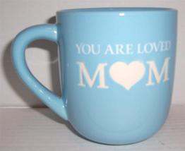 """You are Loved """"MOM"""" Blue Ceramic Collectible Coffee Mug - $29.99"""