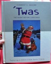 Coca-Cola Santa Tribute- Twas The Night Before Christmas Hallmark Memories Book  - $4.00