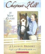 Chestnut Hill   The New Class  #1   by Lauren Brooke     (2005, Paperbac... - $3.99