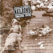 Proud to Commit Commercial Suicide [Audio CD] Nailbomb - $24.20