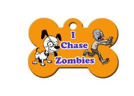 Funny Custom Pet ID Tag - I Chase Zombies - on the front, your contact info on t - $14.95