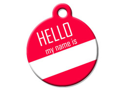 Funny Custom Pet ID Tag - Hello My Name Is- on the front, your contact info on t - $14.95