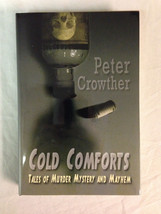 Cold Comforts Peter Crowther SIGNED LIMITED Cemetery Dance NEW MINT PRIS... - $24.50