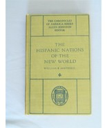 The Hispanic Nations Of The World – The Chronicles Of America Series - H... - $9.50