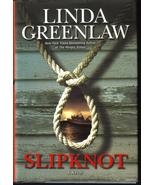 Slipknot  A Novel   Linda Greenlaw New HCDJ  - $7.99