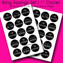 "PRINTED / PRECUT: Bling Sayings Set I Bottle Cap Set 1"" Circles - 30 Images - $1.80+"