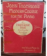 John Thompson's Modern Course for the Piano; the Third Grade Book (Somet... - $2.97
