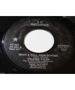 VALERIE TYLER Power Pop 45 ROCK & ROLL HIGH SCHOOL/CATHERINE STREET Ramo... - $9.77