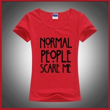 "Printed ""Normal People Scare Me"" Short Sleeved Tee Shirt Top in Many Colors"