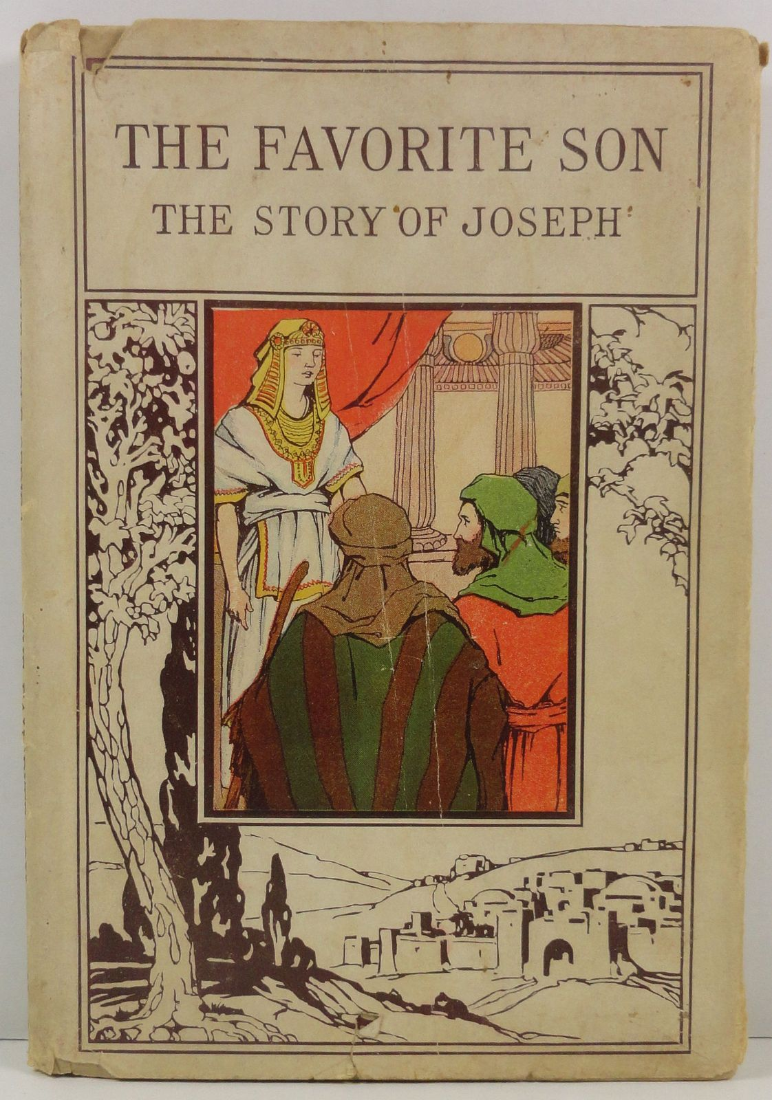 Primary image for The Favorite Son The Story of Joseph by J. H. Willard 1905