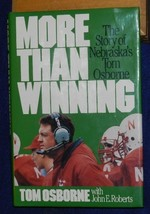 MORE THAN WINNING... the Story of the Nebraska Huskers and Tom Osborne  - $9.99