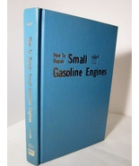 How to Repair Small Gasoline Engines 1973 by Paul Dempsey - $5.00