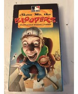 Show Me the Bloopers (1997) - VHS Tape Movie - Sports / MLB / Baseball - $9.50