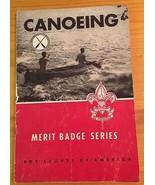 Canoeing Boy Scouts Merit Badge Series Book 1963 edition W. Van B Clauss... - $7.17