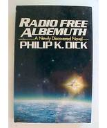 Radio Free Albemuth Philip K Dick  lst. - $75.00