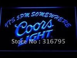 Coors Light  neon light sign  its 5 pm somewhere - $29.99