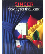 (35GF20B2) Singer Sewing For the Home Learn to Create 1984 Hardcover  - $24.99