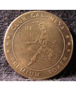"""Premium Token From: """"Club Cal-Neva Casino""""- (sku#2934) - $7.99"""