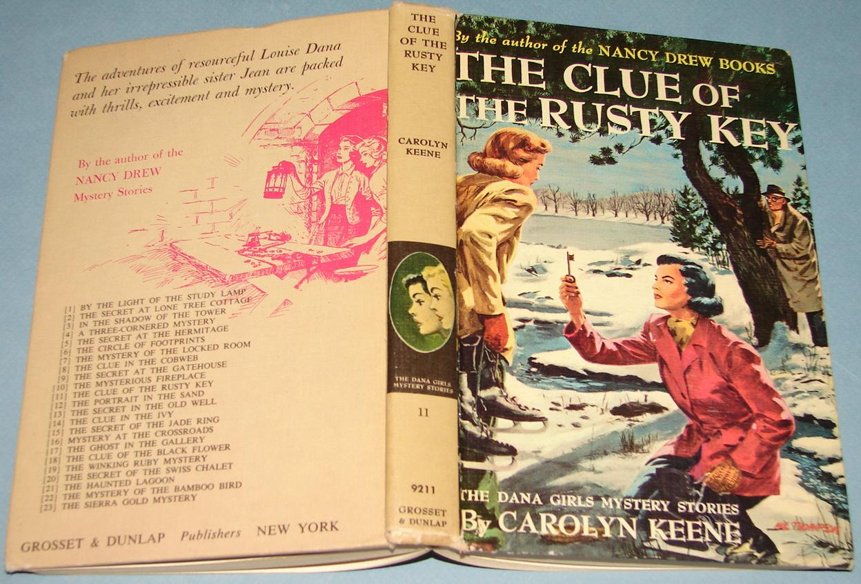The Clue of the Rusty Key Dana Girls #11