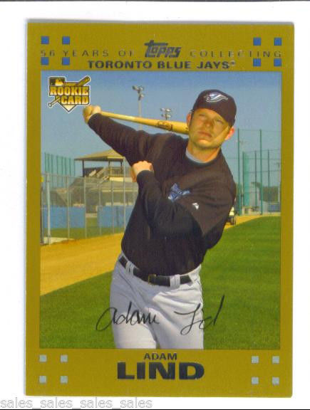 Adam LIND 2007 Topps GOLD Parallel Card 279 Toronto BLUE JAYS 1753/2007