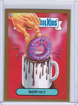 "2013 GARBAGE PAIL KIDS Brand New Series3 ""GOLD CARD"" #170b **DON NUT** - $6.79"