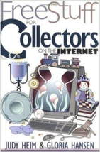 Book Free Stuff for Collectors on the Internet by Judy Heim Gloria Hansen  - $5.00