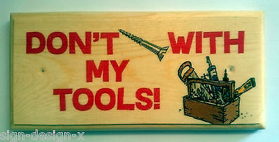 Primary image for Don't Screw With My Tools Plaque / Sign /Gift - Grandad Dad Shed Workshop 386