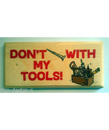 Don't Screw With My Tools Plaque / Sign /Gift - Grandad Dad Shed Worksho... - $11.20