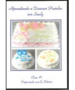 Aprendiendo A Decorar Pasteles Con Sauly #1 (DVD 2008) - $39.19